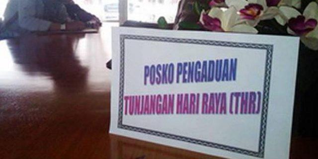 Disnakertran Lombok Tengah Buka Posko Pengaduan THR