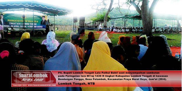 Pemkab Lombok Tengah Gelar Peringatan Isra Mi'raj 1439 H di Bendungan Pengga