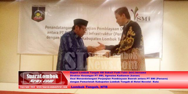 Mantap, SMI Percayakan Lombok Tengah Pinjam Dana Rp79 M
