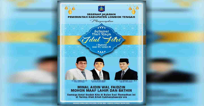Segenap Jajaran Pemkab Lombok Tengah Mengucapkan Selamat Hari Raya Idul Fitri 1441 H
