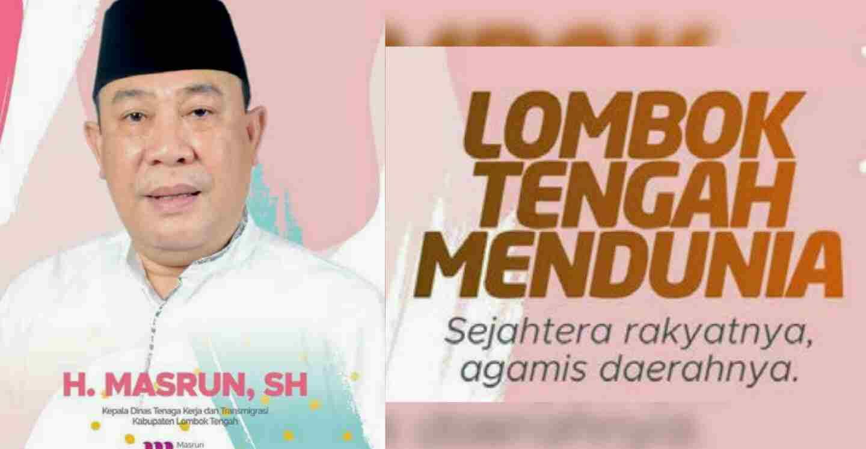 Banyak Aspirasi Bawah yang Membuat H.Masrun Putuskan Maju di Pilkada Lombok Tengah