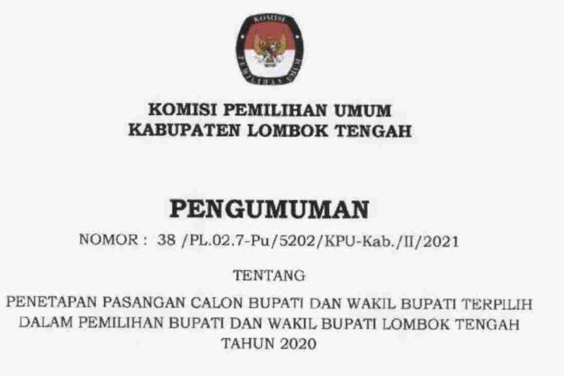Pengumuman Penetapan Paslon Bupati dan Wakil Bupati Lombok Tengah terpilih