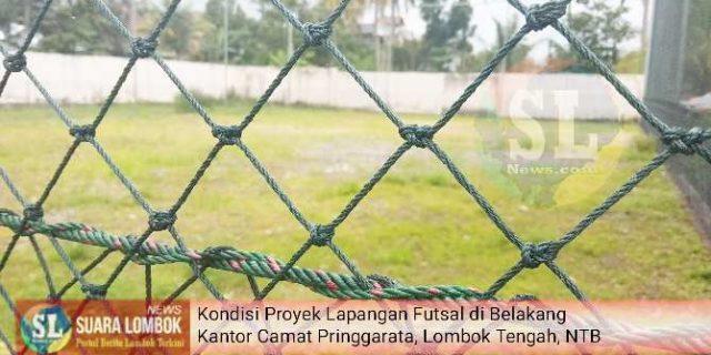 Pengerjaan Proyek Lapangan Futsal Dari Kemenpora di Lombok Tengah Mangrak