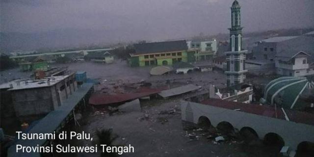 Kota Palu dan Pesisir Donggala Sulawesi Tengah Diterjang Tsunami