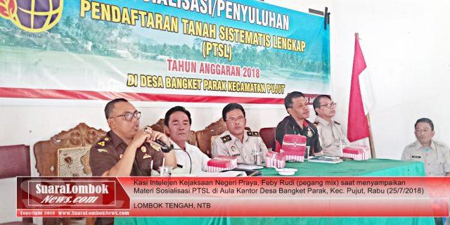 Percepat Program PTSL, Jaksa Bersama Polisi  dan BPN Gelar Sosialisasi