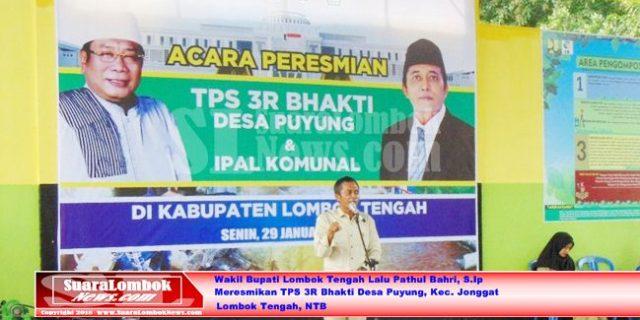 Pemkab Lombok Tengah  Resmikan TPS 3R Bhakti Desa Puyung