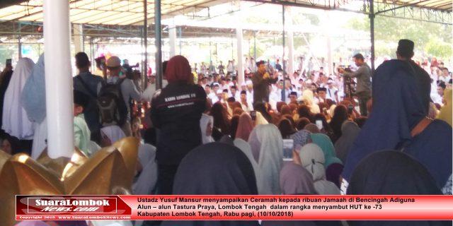 Ribuan Jamaah Hadiri Dakwah Ustadz Yusuf Mansur di HUT ke – 73 Lombok Tengah